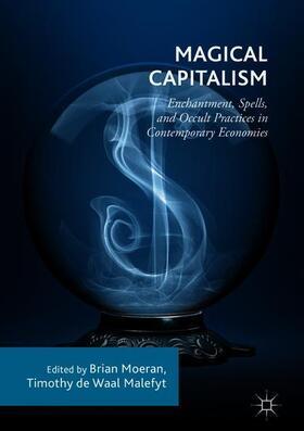 Moeran / de Waal Malefyt   Magical Capitalism   Buch   sack.de
