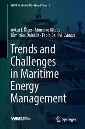 Ölçer / Kitada / Dalaklis | Trends and Challenges in Maritime Energy Management | Buch | sack.de