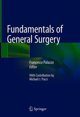 Palazzo | Fundamentals of General Surgery | Buch | sack.de