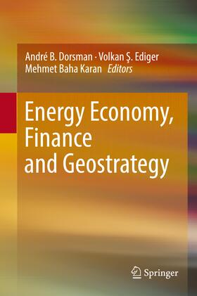 Dorsman / Ediger / Karan | Energy Economy, Finance and Geostrategy | Buch | sack.de