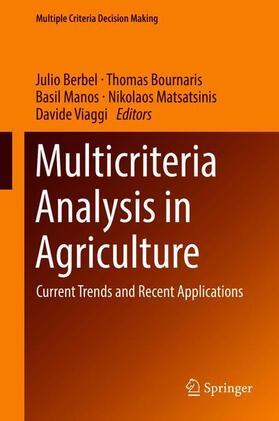 Berbel / Bournaris / Manos   Multicriteria Analysis in Agriculture   Buch   sack.de