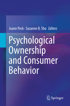 Peck / Shu   Psychological Ownership and Consumer Behavior   Buch   sack.de