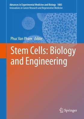 Van Pham   Stem Cells: Biology and Engineering   Buch   sack.de
