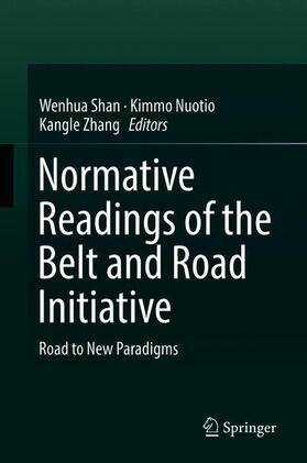 Shan / Nuotio / Zhang | Normative Readings of the Belt and Road Initiative | Buch | sack.de