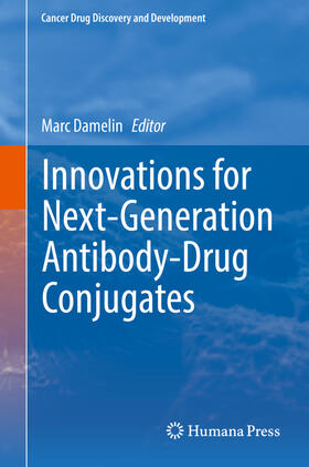 Damelin   Innovations for Next-Generation Antibody-Drug Conjugates   Buch   sack.de