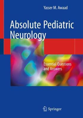 Awaad | Absolute Pediatric Neurology | Buch | sack.de