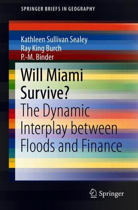 Sullivan Sealey / Burch / Binder | Will Miami Survive? | Buch | sack.de
