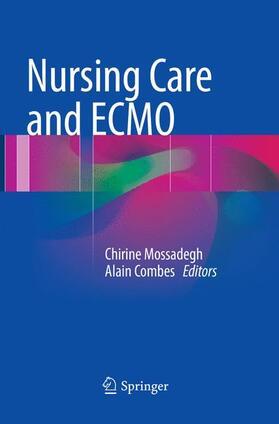 Mossadegh / Combes | Nursing Care and ECMO | Buch | sack.de