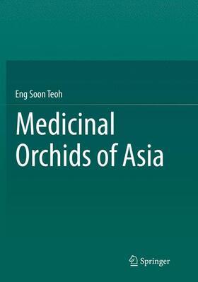 Teoh | Medicinal Orchids of Asia | Buch | sack.de
