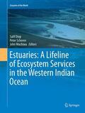 Diop / Scheren / Ferdinand Machiwa    Estuaries: A Lifeline of Ecosystem Services in the Western Indian Ocean   Buch    Sack Fachmedien