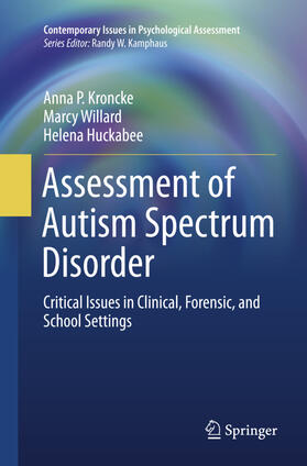 Kroncke / Willard / Huckabee   Assessment of Autism Spectrum Disorder   Buch   sack.de