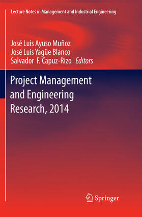 Ayuso Muñoz / Capuz-Rizo / Yagüe Blanco | Project Management and Engineering Research, 2014 | Buch | sack.de