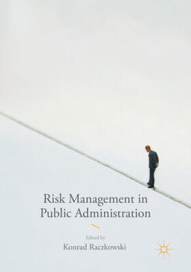 Raczkowski | Risk Management in Public Administration | Buch | sack.de