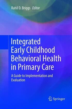 Briggs | Integrated Early Childhood Behavioral Health in Primary Care | Buch | sack.de