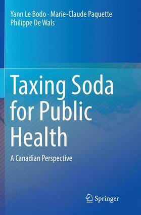 Le Bodo / De Wals / Paquette   Taxing Soda for Public Health   Buch   sack.de