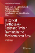 Cruz / Saporiti Machado / Campos Costa |  Historical Earthquake-Resistant Timber Framing in the Mediterranean Area | Buch |  Sack Fachmedien