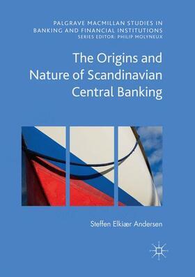 Andersen   The Origins and Nature of Scandinavian Central Banking   Buch   sack.de