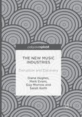 Hughes / Keith / Morrow    The New Music Industries   Buch    Sack Fachmedien