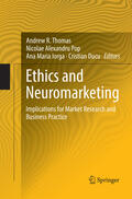 Thomas / Ducu / Iorga |  Ethics and Neuromarketing | Buch |  Sack Fachmedien