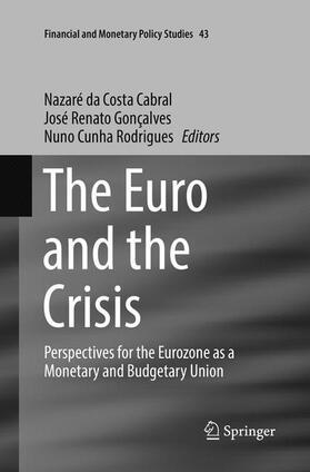 da Costa Cabral / Cunha Rodrigues / Gonçalves | The Euro and the Crisis | Buch | sack.de