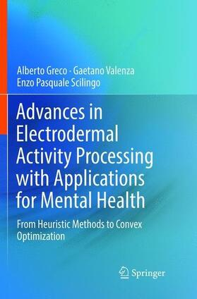 Greco / Valenza / Scilingo | Advances in Electrodermal Activity Processing with Applications for Mental Health | Buch | sack.de
