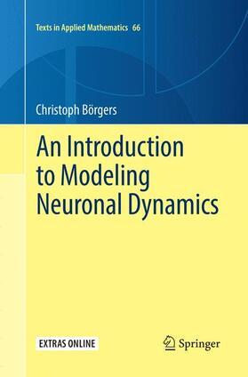 Börgers | An Introduction to Modeling Neuronal Dynamics | Buch | sack.de