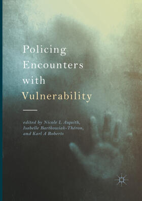 Asquith / Bartkowiak-Théron / Roberts | Policing Encounters with Vulnerability | Buch | sack.de