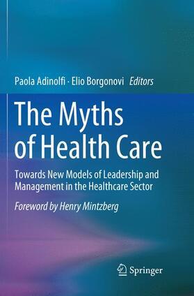Adinolfi / Borgonovi | The Myths of Health Care | Buch | sack.de