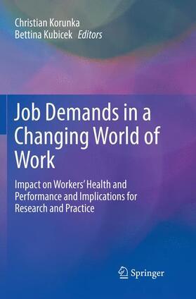 Korunka / Kubicek | Job Demands in a Changing World of Work | Buch | sack.de