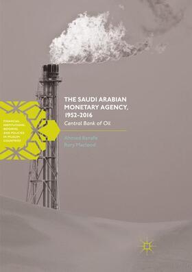 Macleod / Banafe   The Saudi Arabian Monetary Agency, 1952-2016   Buch   sack.de
