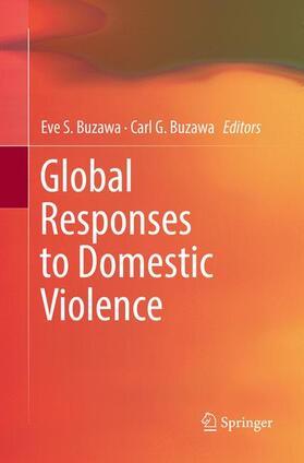 Buzawa / Buzawa | Global Responses to Domestic Violence | Buch | sack.de