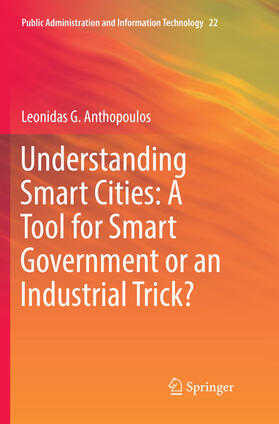 Anthopoulos | Understanding Smart Cities: A Tool for Smart Government or an Industrial Trick? | Buch | sack.de