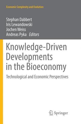 Dabbert / Pyka / Weiss   Knowledge-Driven Developments in the Bioeconomy   Buch   sack.de