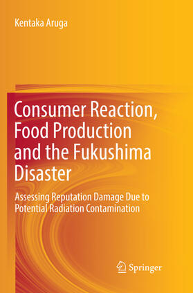 Aruga | Consumer Reaction, Food Production and the Fukushima Disaster | Buch | sack.de