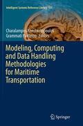 Konstantopoulos / Pantziou    Modeling, Computing and Data Handling Methodologies for Maritime Transportation   Buch    Sack Fachmedien