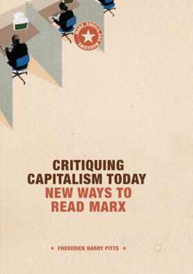 Pitts | Critiquing Capitalism Today | Buch | sack.de