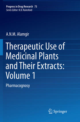Alamgir | Therapeutic Use of Medicinal Plants and Their Extracts: Volume 1 | Buch | sack.de