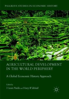 Willebald / Pinilla   Agricultural Development in the World Periphery   Buch   sack.de