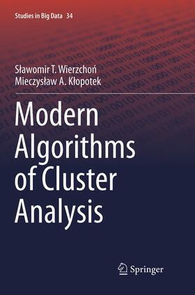 Wierzchon / Klopotek / Wierzchon | Modern Algorithms of Cluster Analysis | Buch | Sack Fachmedien