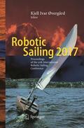 Øvergård    Robotic Sailing 2017   Buch    Sack Fachmedien