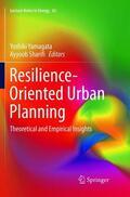 Sharifi / Yamagata |  Resilience-Oriented Urban Planning | Buch |  Sack Fachmedien