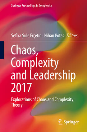 Erçetin / Potas / Erçetin | Chaos, Complexity and Leadership 2017 | Buch | sack.de