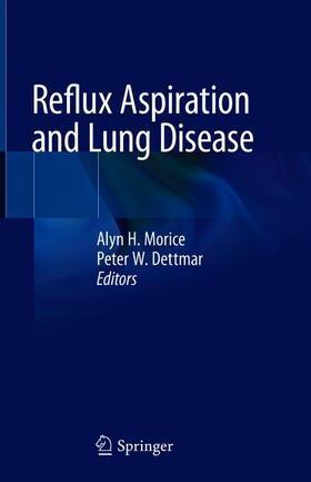 Morice / Dettmar | Reflux Aspiration and Lung Disease | Buch | sack.de