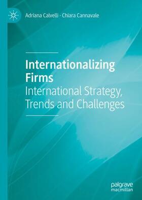 Calvelli / Cannavale   Internationalizing Firms   Buch   sack.de