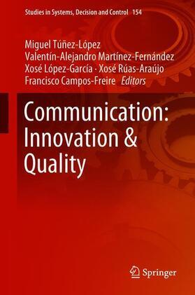 Túñez-López / Martínez-Fernández / López-García | Communication: Innovation & Quality | Buch | sack.de