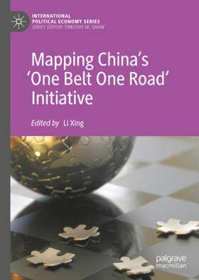 Xing | Mapping China's 'One Belt One Road' Initiative | Buch | sack.de