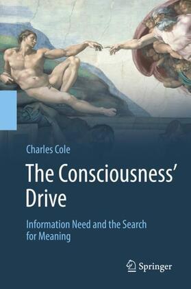 Cole | The Consciousness' Drive | Buch | sack.de