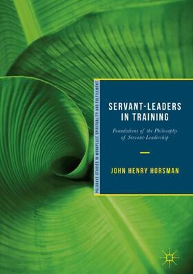 Horsman | Servant-Leaders in Training | Buch | sack.de