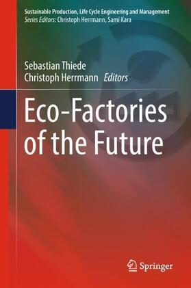 Thiede / Herrmann | Eco-Factories of the Future | Buch | sack.de
