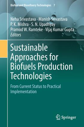 Srivastava / Srivastava / Mishra | Sustainable Approaches for Biofuels Production Technologies | Buch | sack.de